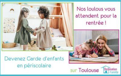 Offre d'emploi Garde d'enfant sur Toulouse pour l'année 2020-2021